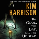 The Good, the Bad, and the Undead MP3 Audiobook