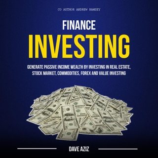 Finance: Investing: Generate Passive Income Wealth by Investing in Real Estate, Stock Market, Commodities, Forex and Value Investing (Unabridged) E-Book Download
