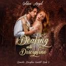Dealing with Discipline: Domestic Discipline (Unabridged) MP3 Audiobook