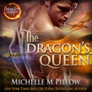The Dragon's Queen: A Qurilixen World Novel MP3 Audiobook