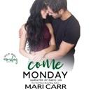 Come Monday: Professor Student Romance MP3 Audiobook