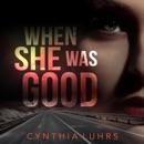 When She Was Good: Hope Jones, Book 3 (Unabridged) MP3 Audiobook