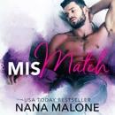 MisMatch: A Humorous Contemporary Romance, Love Match (Unabridged) MP3 Audiobook