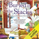 Buried in the Stacks: A Haunted Library Mystery, Book 3 (Unabridged) MP3 Audiobook