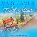 Family Affair, A: Summer: A Small Town Family Saga MP3 Audiobook