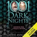 Adoring Ink: A Montgomery Ink Novella - 1001 Dark Nights (Unabridged) MP3 Audiobook