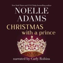 Christmas with a Prince: Rothman Royals, Book 4 (Unabridged) MP3 Audiobook