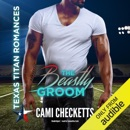 The Beastly Groom: Texas Titan Romances, Book 3 (Unabridged) MP3 Audiobook
