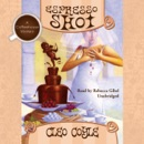Espresso Shot: A Coffeehouse Mystery MP3 Audiobook