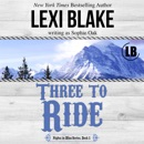 Three to Ride: Nights in Bliss Series, Book 1 (Unabridged) MP3 Audiobook