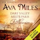 Dare Valley Meets Paris Billionaire: The Complete Mini-Series (Unabridged) MP3 Audiobook