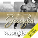 Protecting Jessyka: SEAL of Protection, Book 6 (Unabridged) MP3 Audiobook