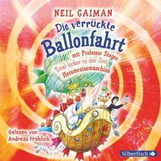Die verrückte Ballonfahrt mit Professor Stegos Total-locker-in-der-Zeit-Herumreisemaschine E-Book Download