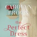 The Perfect Dress (Unabridged) MP3 Audiobook
