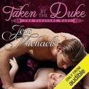 Taken by the Duke (Unabridged) MP3 Audiobook