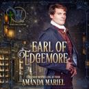 Earl of Edgemore: Wicked Earls' Club, Book 18 (Unabridged) MP3 Audiobook