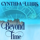 Beyond Time: A Knights Through Time Romance, Book 9 (Unabridged) MP3 Audiobook