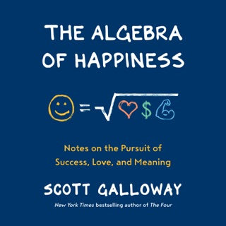 The Algebra of Happiness: Notes on the Pursuit of Success, Love, and Meaning (Unabridged) MP3 Download