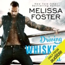 Driving Whiskey Wild (Unabridged) MP3 Audiobook