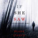If She Saw (A Kate Wise Mystery—Book 2) MP3 Audiobook