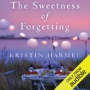 The Sweetness of Forgetting (Unabridged) MP3 Audiobook