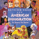 American Immigration: Our History, Our Stories MP3 Audiobook