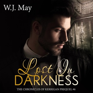 Lost in Darkness: Paranormal Tattoo Bad Boy Romance: The Chronicles of Kerrigan Prequel #6 (Unabridged) E-Book Download