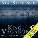 King of the Vagabonds: Book Two of The Baroque Cycle (Unabridged) MP3 Audiobook
