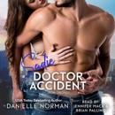 Sadie, Doctor Accident: Book 8 Iron Orchids Badges Series (Unabridged) MP3 Audiobook