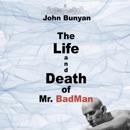 The Life and Death of Mr. Badman (Unabridged) MP3 Audiobook