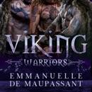 Viking Warriors: Volumes 1-3: A Dark Historical Romance (Unabridged) MP3 Audiobook