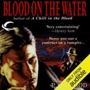 Blood on the Water: Vampire Files, Book 6 (Unabridged) MP3 Audiobook