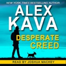 Desperate Creed: Ryder Creed K-9 Mystery Series, Book 5 (Unabridged) MP3 Audiobook