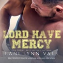 Lord Have Mercy: The Southern Gentleman Series, Book 2 (Unabridged) MP3 Audiobook