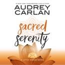 Sacred Serenity: Lotus House, Book 2 (Unabridged) MP3 Audiobook