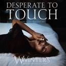 Desperate to Touch: Hard to Love, Book 2 (Unabridged) MP3 Audiobook