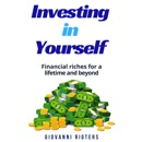 Investing in Yourself: Financial Riches for a Lifetime and Beyond mp3 descargar