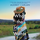 What the Heart Wants MP3 Audiobook