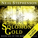 Solomon's Gold: Book Six of The Baroque Cycle (Unabridged) MP3 Audiobook