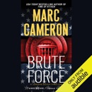 Brute Force: Jericho Quinn Thriller, Book 6 (Unabridged) MP3 Audiobook