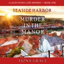 Murder in the Manor: A Lacey Doyle Cozy Mystery—Book 1 MP3 Audiobook
