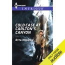 Cold Case at Carlton's Canyon (Unabridged) MP3 Audiobook