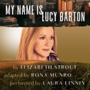 My Name Is Lucy Barton (Dramatic Production) (Unabridged) MP3 Audiobook
