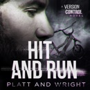 Hit and Run: Version Control, Book 2 (Unabridged) MP3 Audiobook