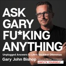 Download Ask Gary Fu*king Anything MP3