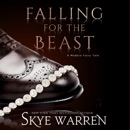 Falling for the Beast: A Modern Fairy Tale Duet, Book 2 (Unabridged) MP3 Audiobook