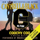 'C' is for Coochy Coo: Malibu Mystery, Book 3 (Unabridged) MP3 Audiobook
