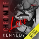 Checkmate: This Is Love: Checkmate Duet, Book 2 (Unabridged) MP3 Audiobook