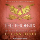 The Phoenix: Can One Girl Save The World? MP3 Audiobook