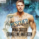 Unit 78: Rescued: The CyBRG Files, Book Two MP3 Audiobook